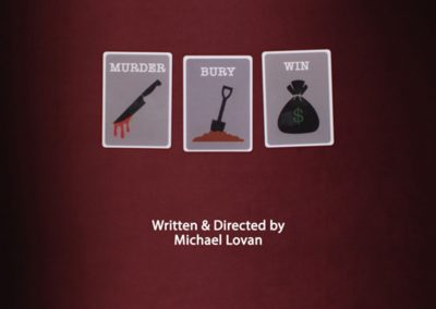 MURDER, BURY, WIN